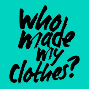 Who+Made+My+Clothes-